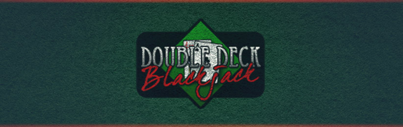 Everything You Need to Know About Double Deck Blackjack